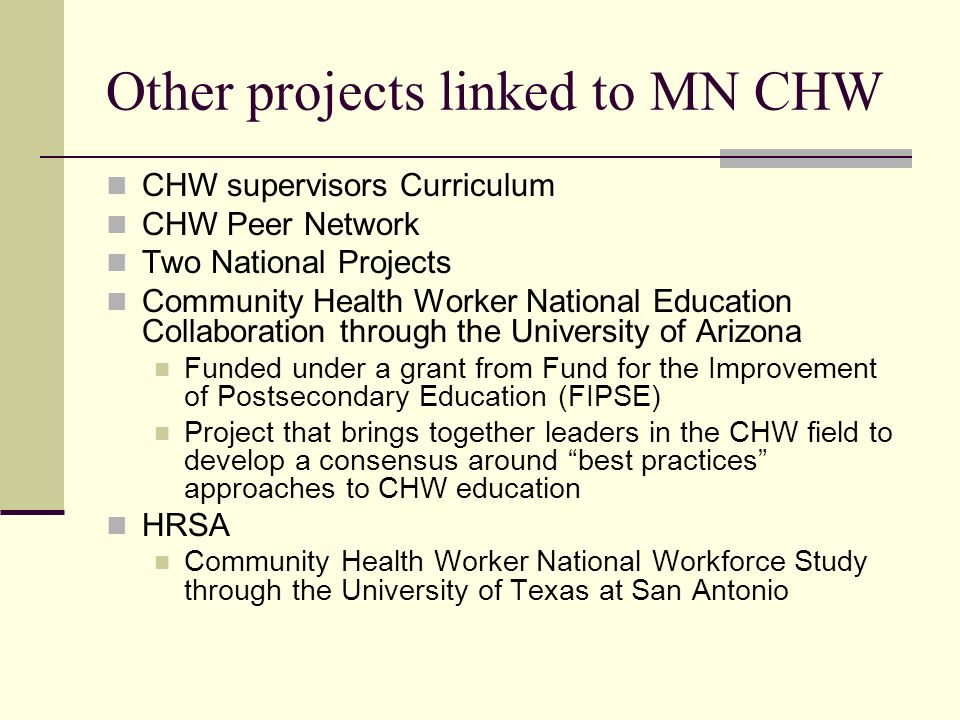 Other projects linked to MN CHW