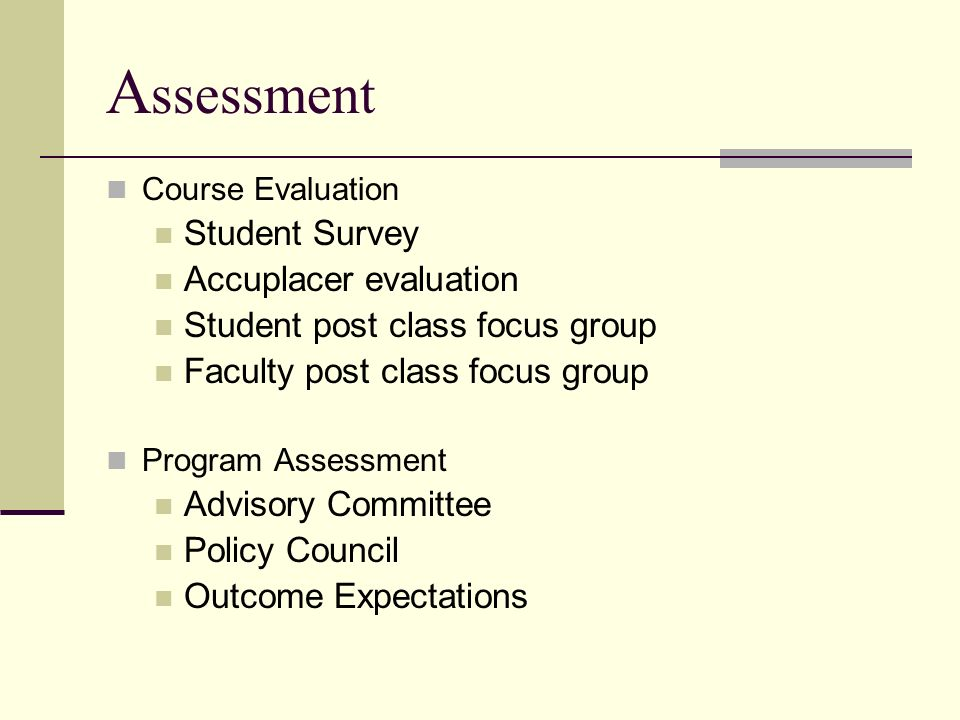 Assessment Student Survey Accuplacer evaluation
