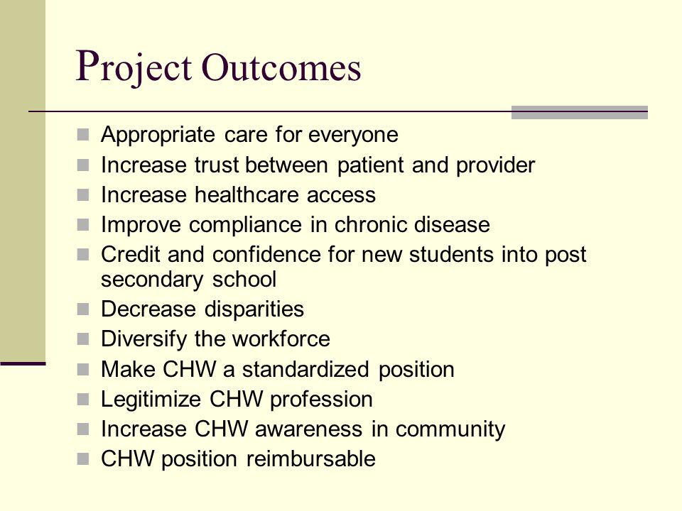 Project Outcomes Appropriate care for everyone
