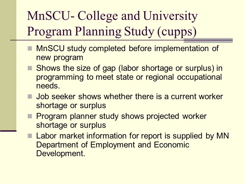 MnSCU- College and University Program Planning Study (cupps)