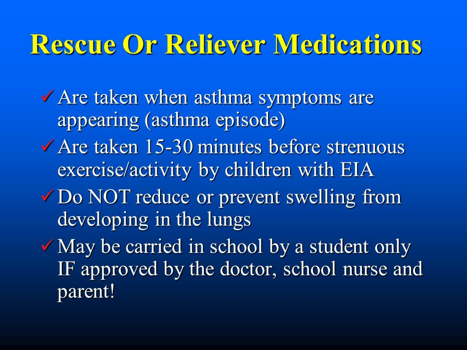 Rescue Or Reliever Medications