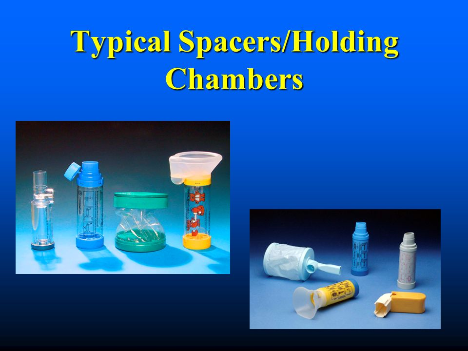 Typical Spacers/Holding Chambers