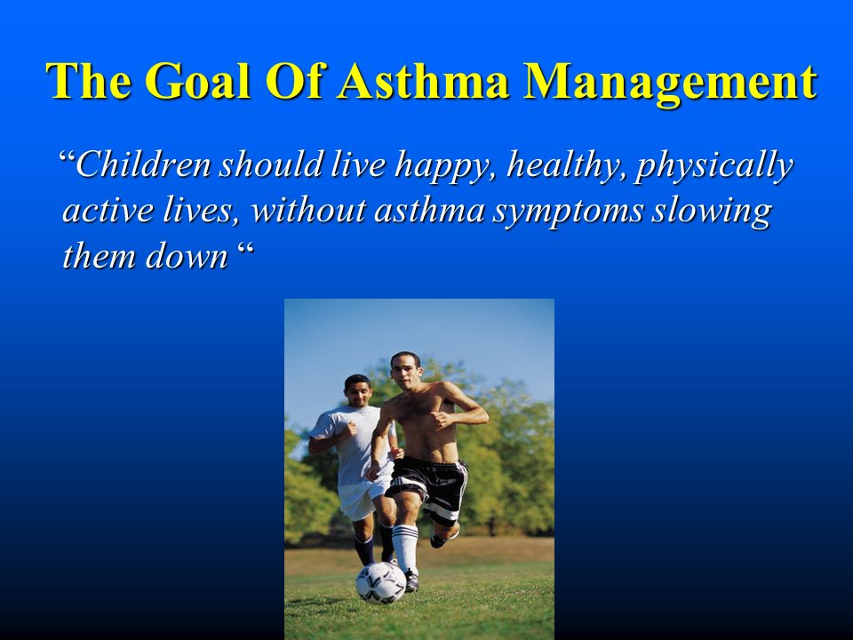 The Goal Of Asthma Management