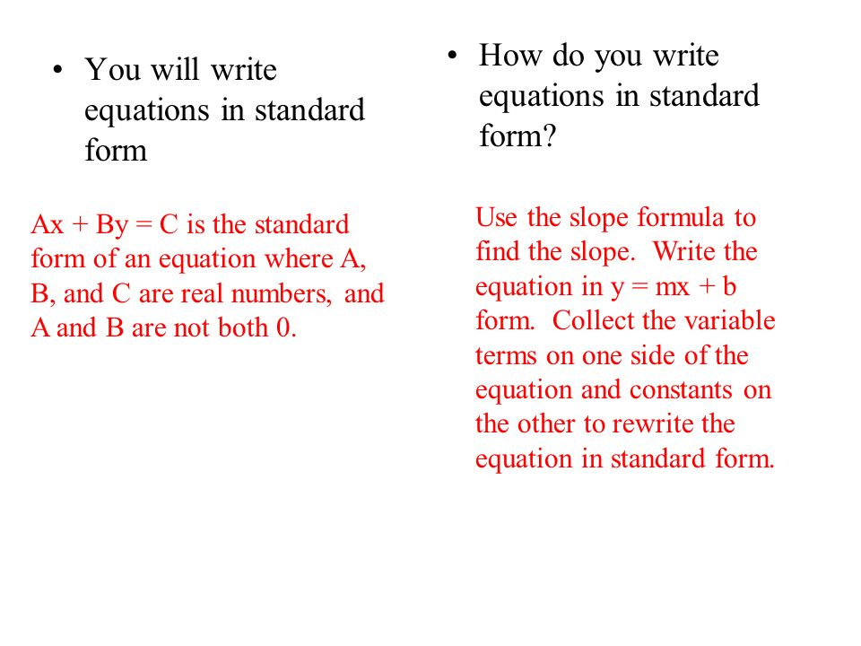 Write Linear Equations in Standard Form - ppt video online download