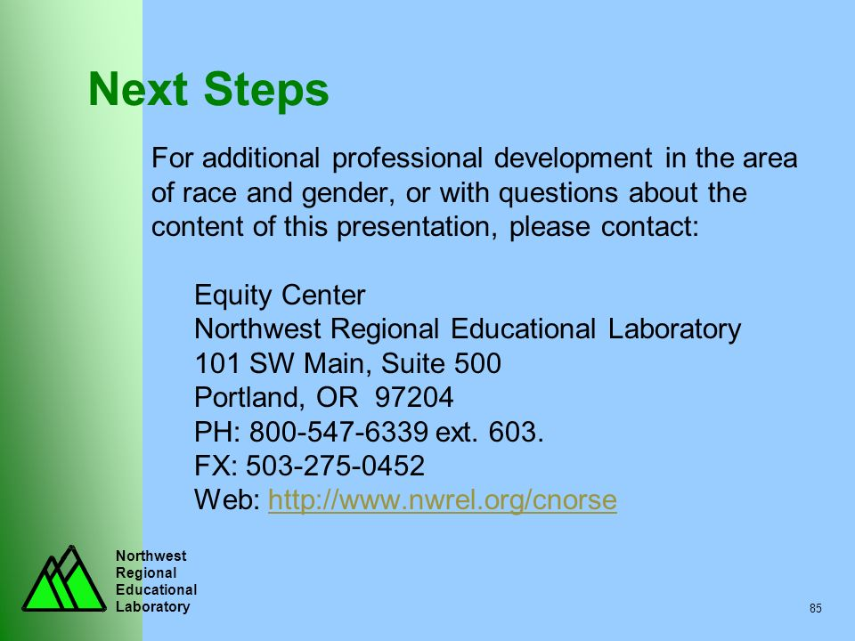 Next Steps For additional professional development in the area