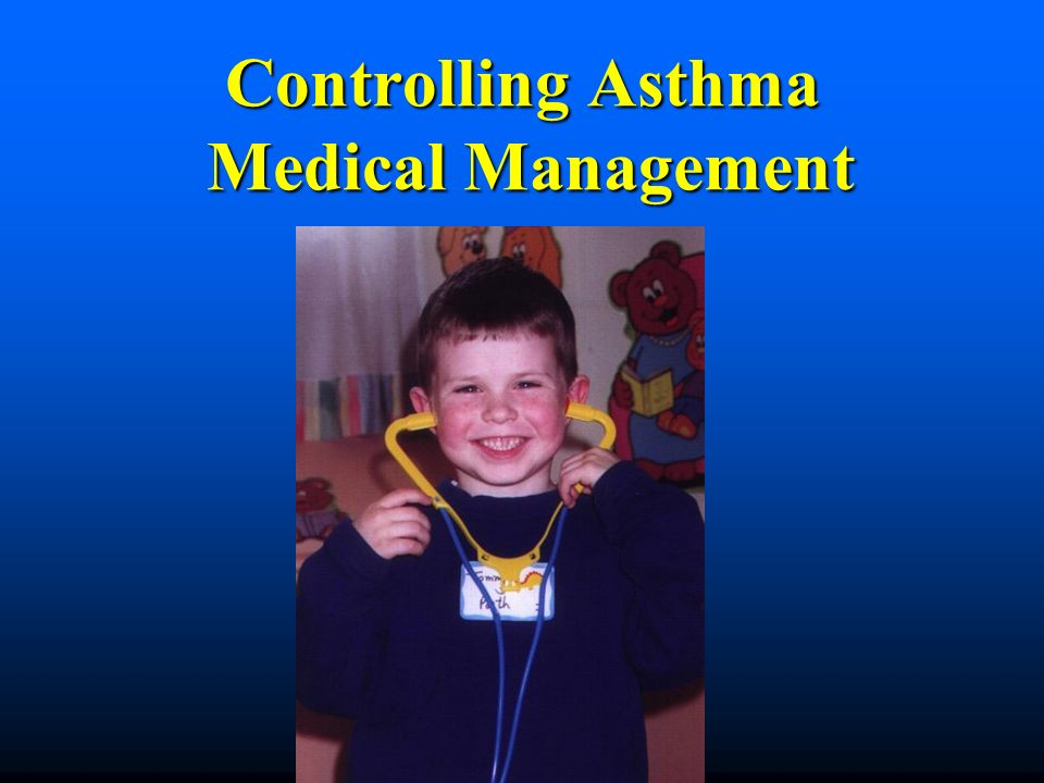 Controlling Asthma Medical Management