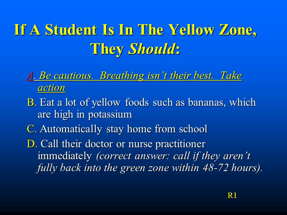 If A Student Is In The Yellow Zone, They Should: