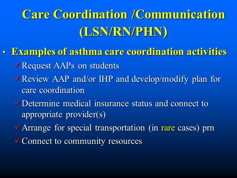Care Coordination /Communication (LSN/RN/PHN)