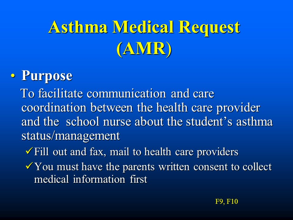 Asthma Medical Request (AMR)