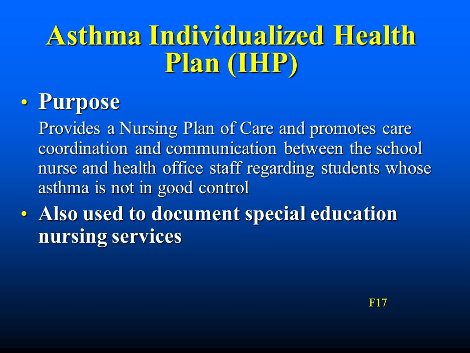 Asthma Individualized Health Plan (IHP)