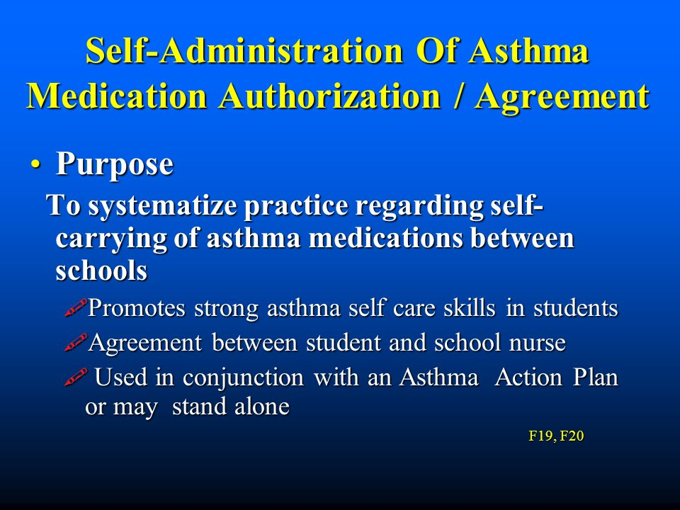 Self-Administration Of Asthma Medication Authorization / Agreement