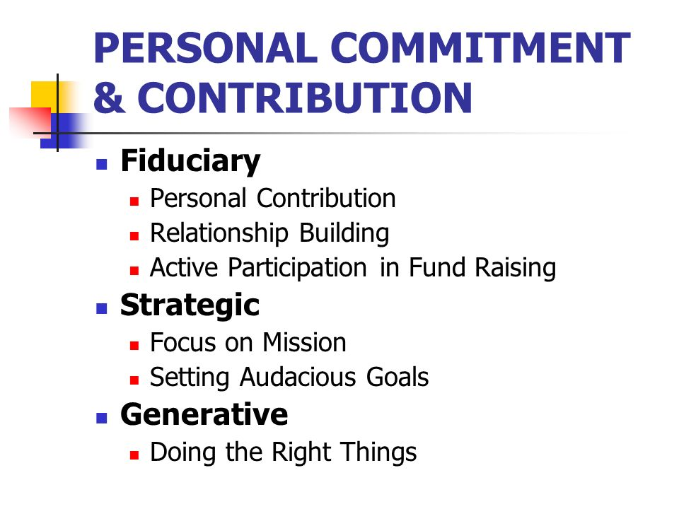 PERSONAL COMMITMENT & CONTRIBUTION