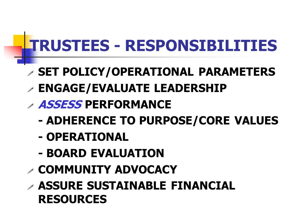 TRUSTEES - RESPONSIBILITIES