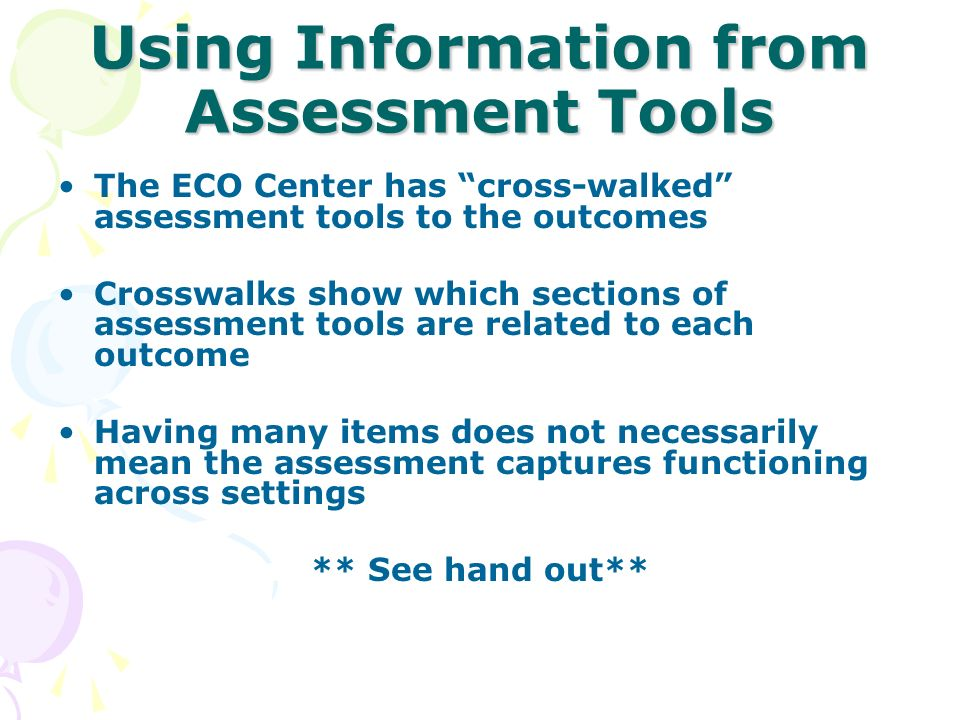 Using Information from Assessment Tools