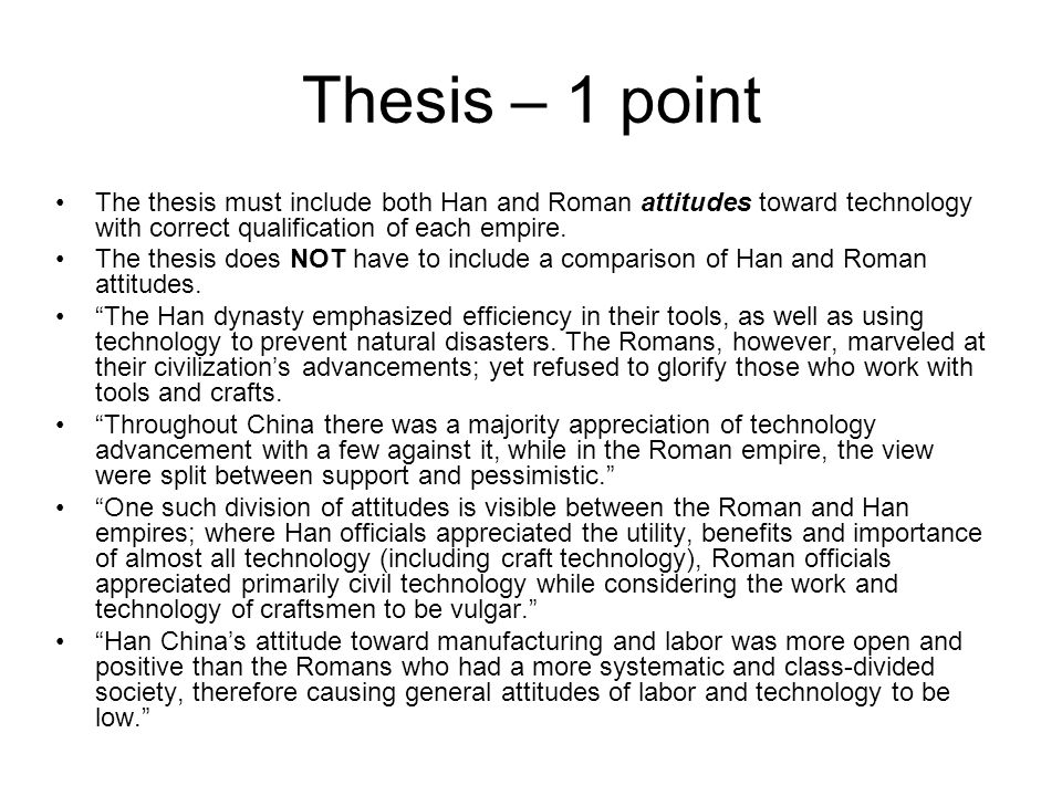 Differing AttitudesToward Technology in the Han and Roman Empires