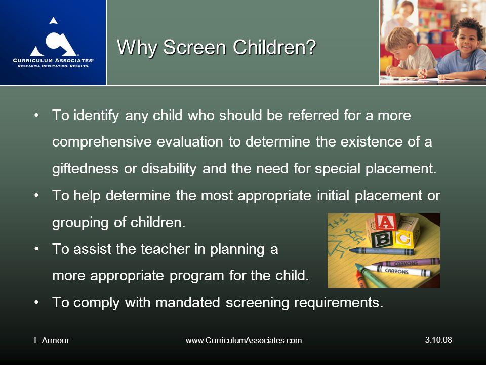 Why Screen Children