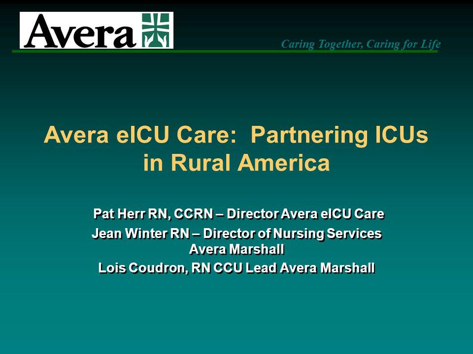 Avera eICU Care: Partnering ICUs in Rural America