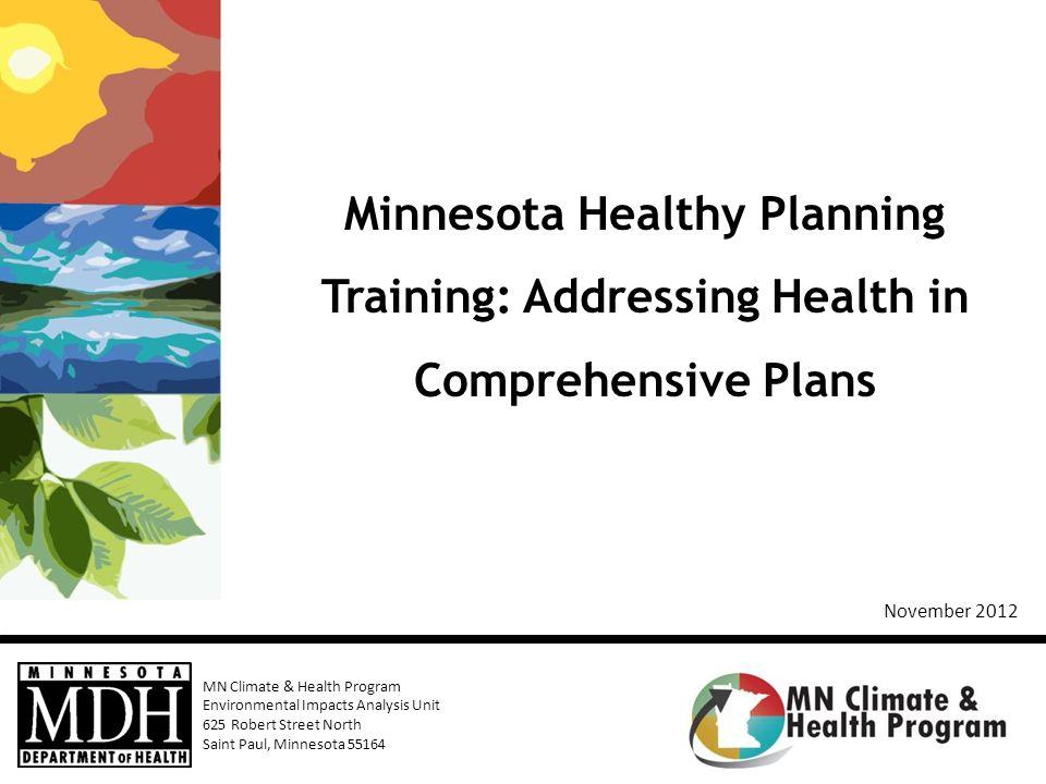 Minnesota Healthy Planning Training: Addressing Health in Comprehensive Plans