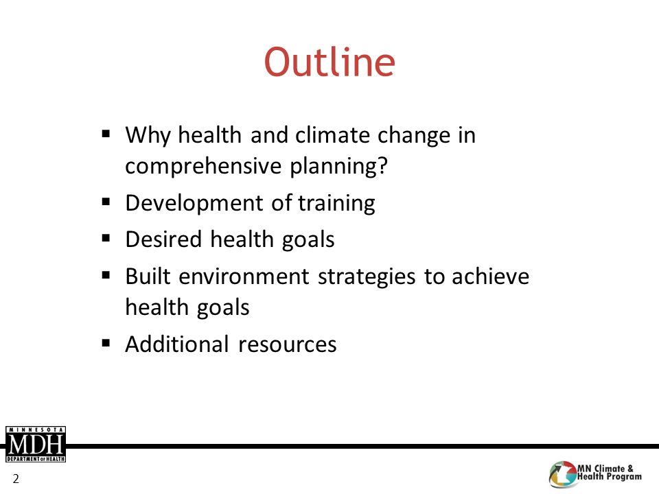 Outline Why health and climate change in comprehensive planning