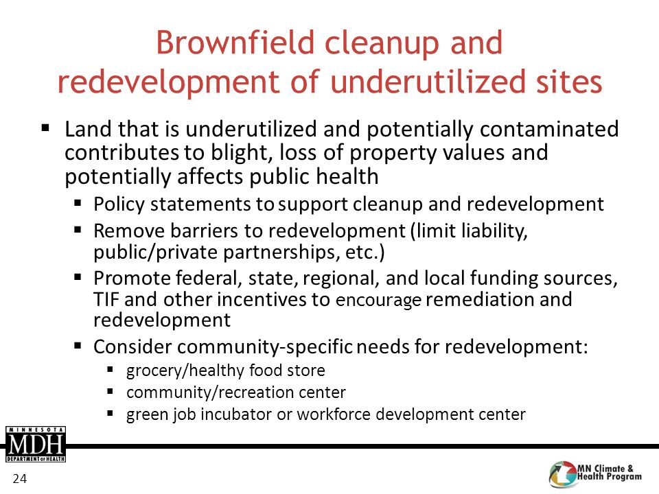 Brownfield cleanup and redevelopment of underutilized sites