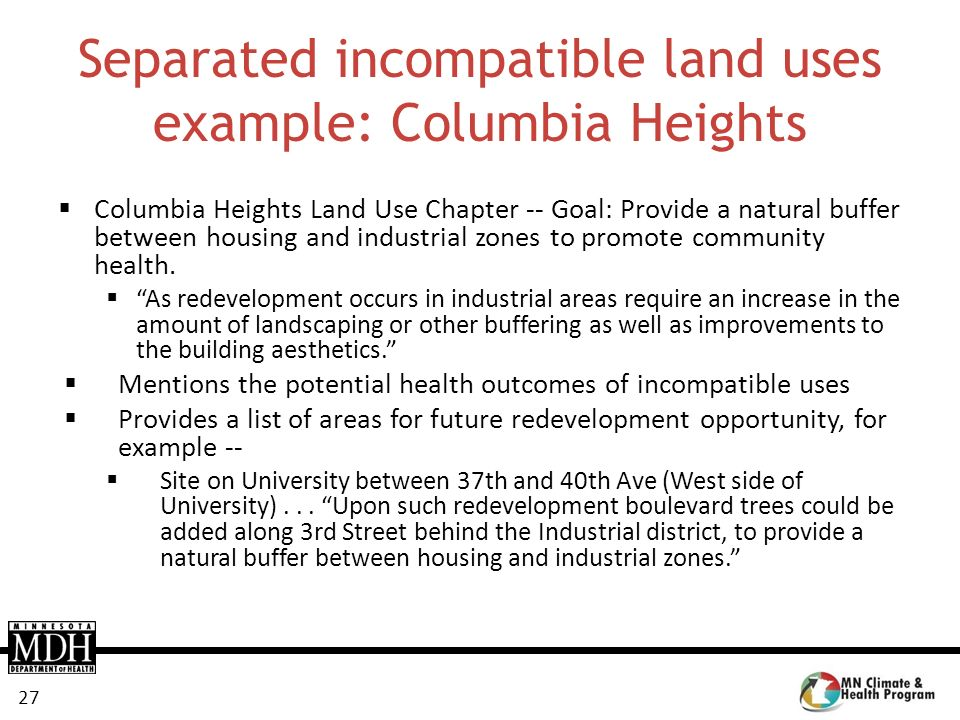 Separated incompatible land uses example: Columbia Heights