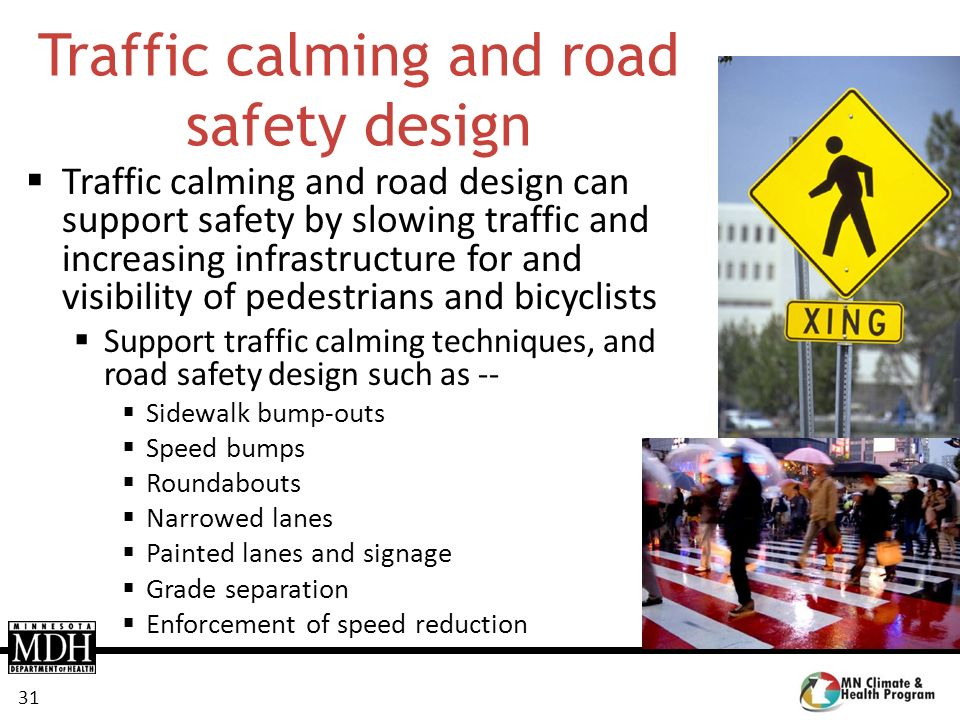Traffic calming and road safety design