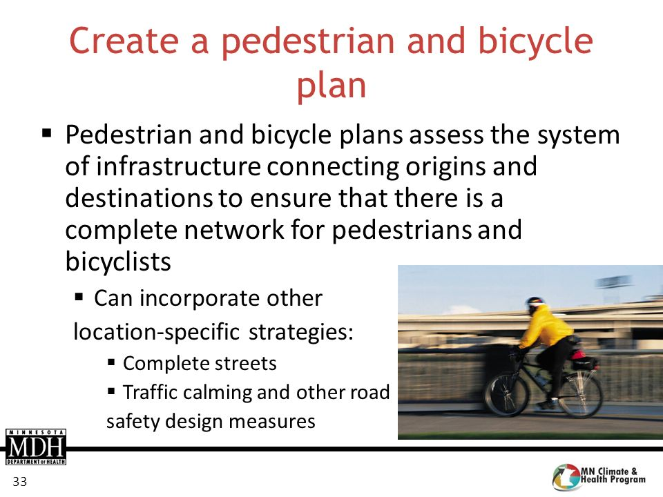 Create a pedestrian and bicycle plan