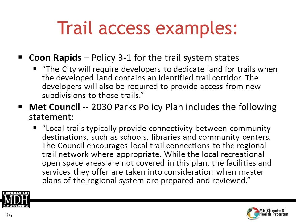 Trail access examples: