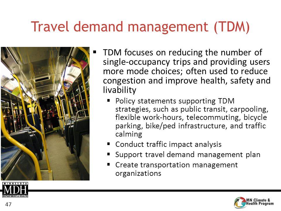 Travel demand management (TDM)