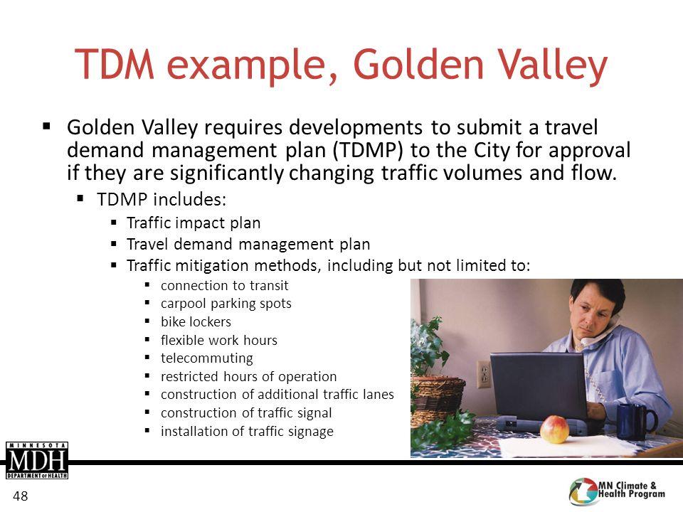 TDM example, Golden Valley