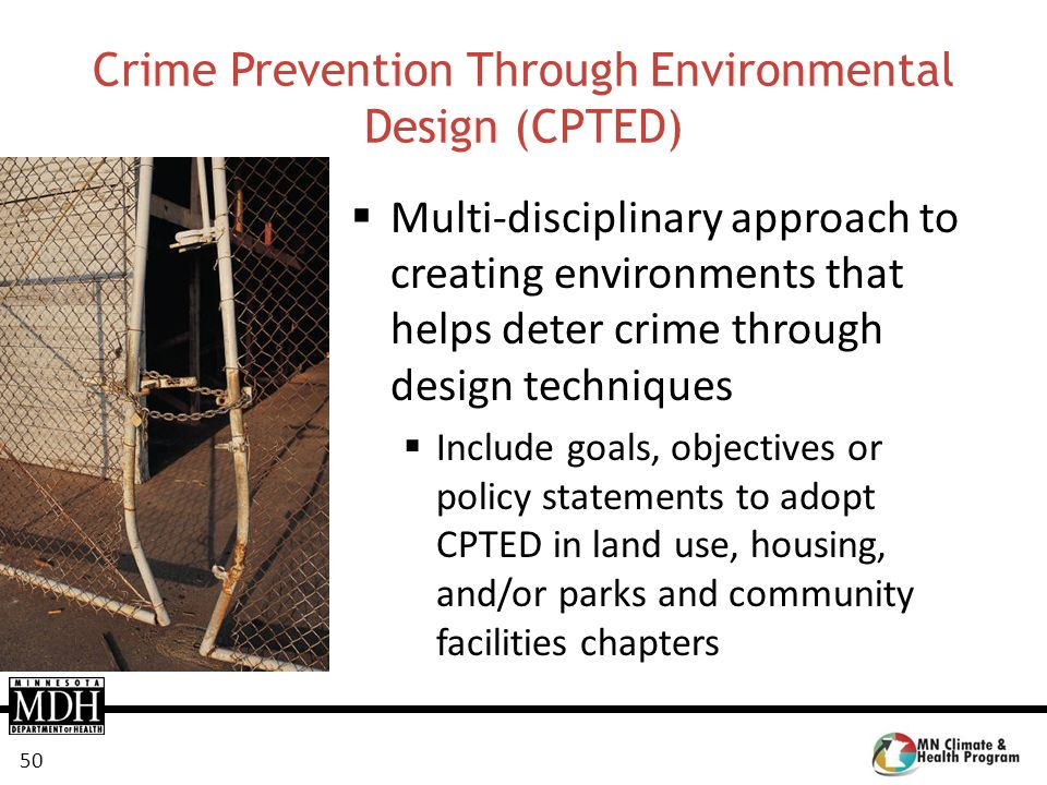 Crime Prevention Through Environmental Design (CPTED)