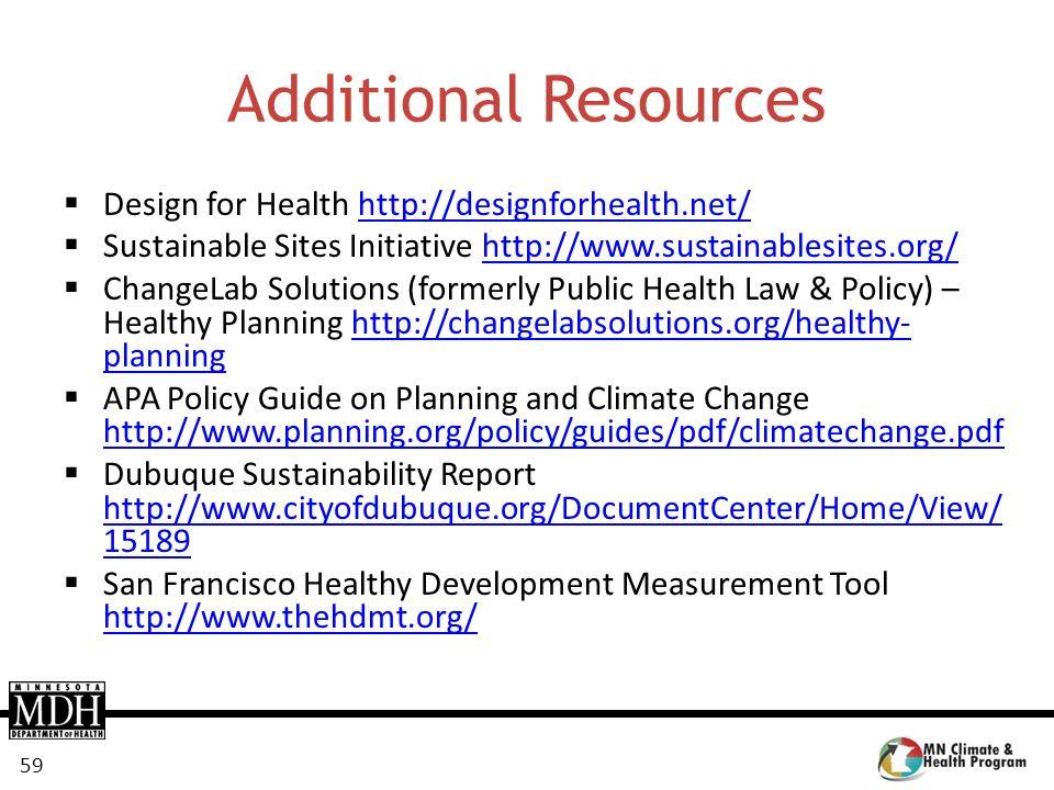 Additional Resources Design for Health http://designforhealth.net/
