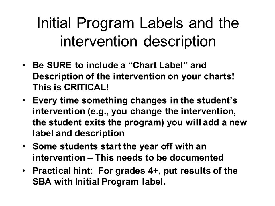Initial Program Labels and the intervention description
