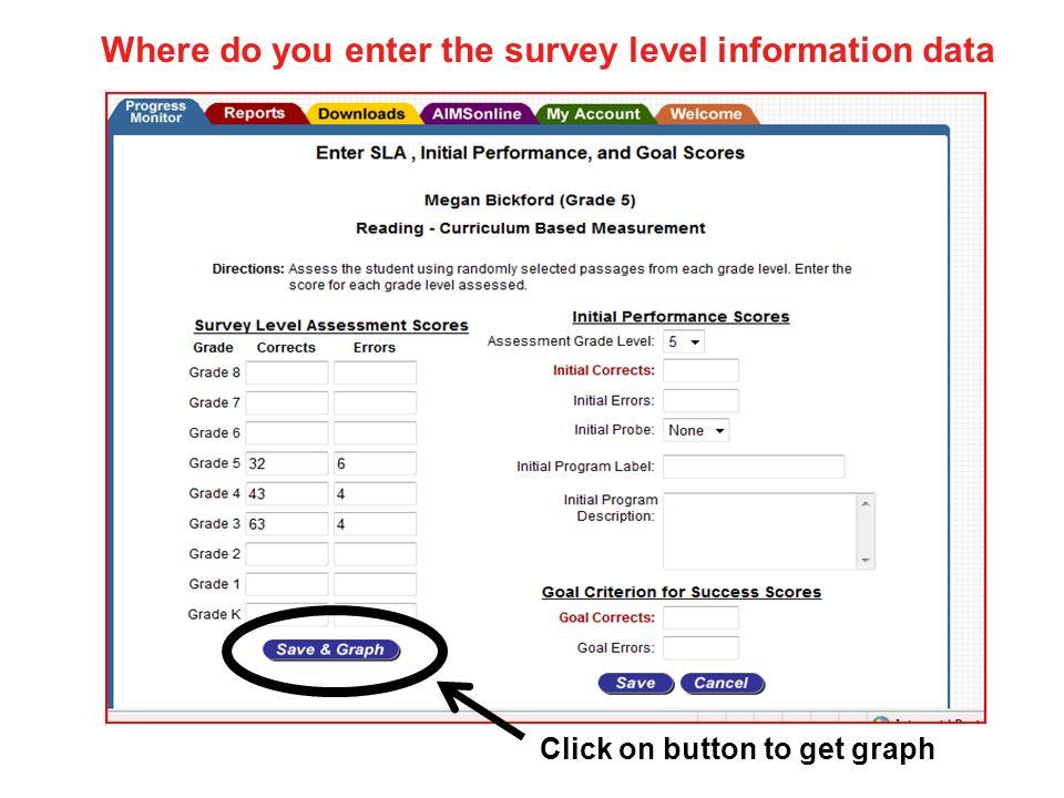 Where do you enter the survey level information data
