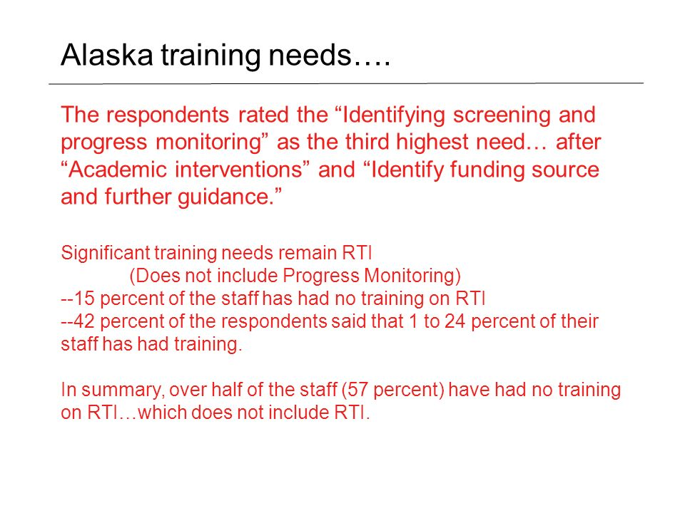 Alaska training needs….