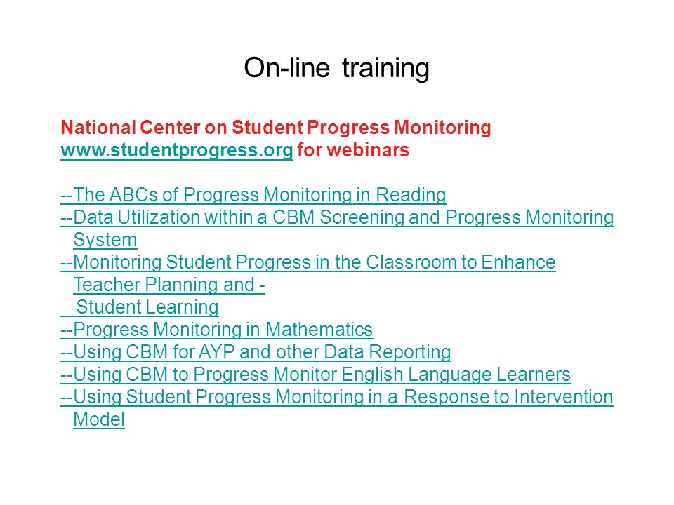 On-line training National Center on Student Progress Monitoring