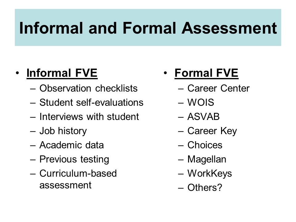 Informal and Formal Assessment