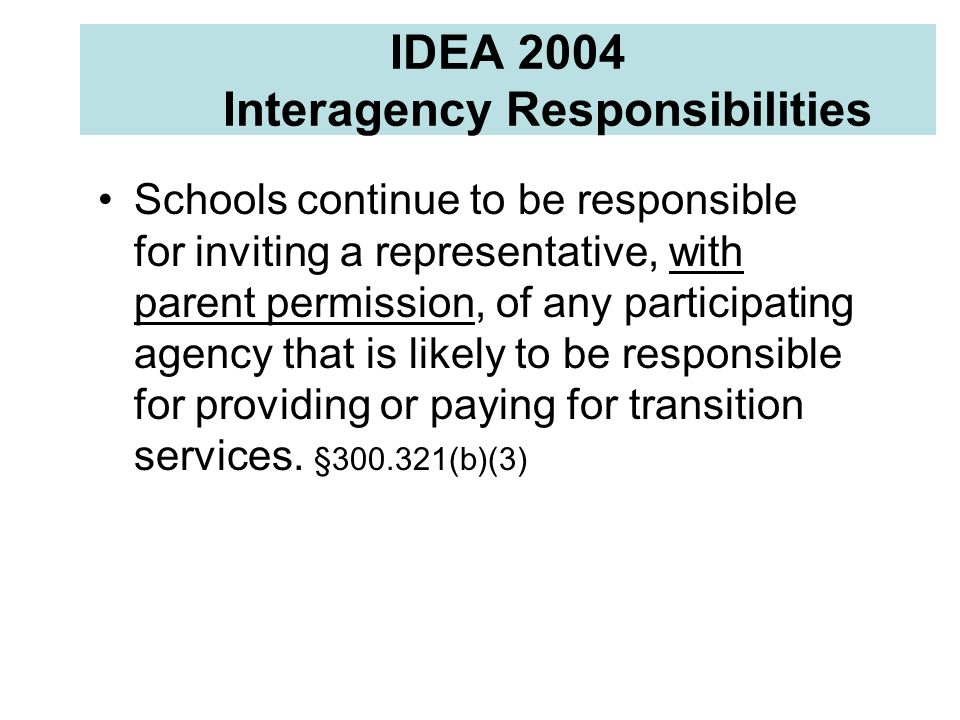 IDEA 2004 Interagency Responsibilities
