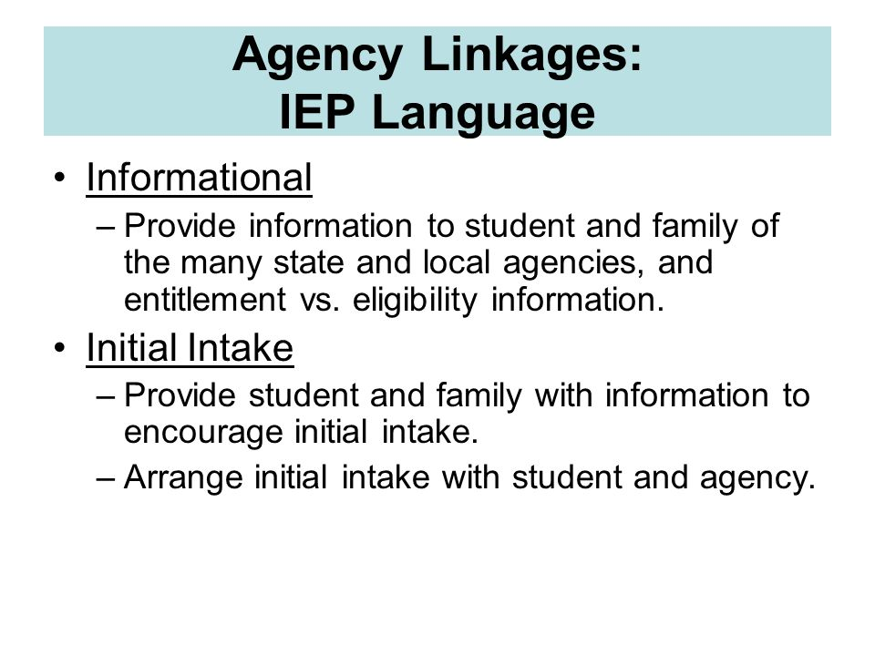 Agency Linkages: IEP Language