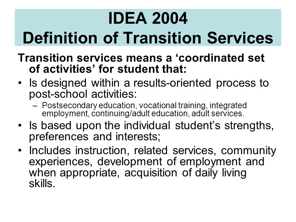 IDEA 2004 Definition of Transition Services