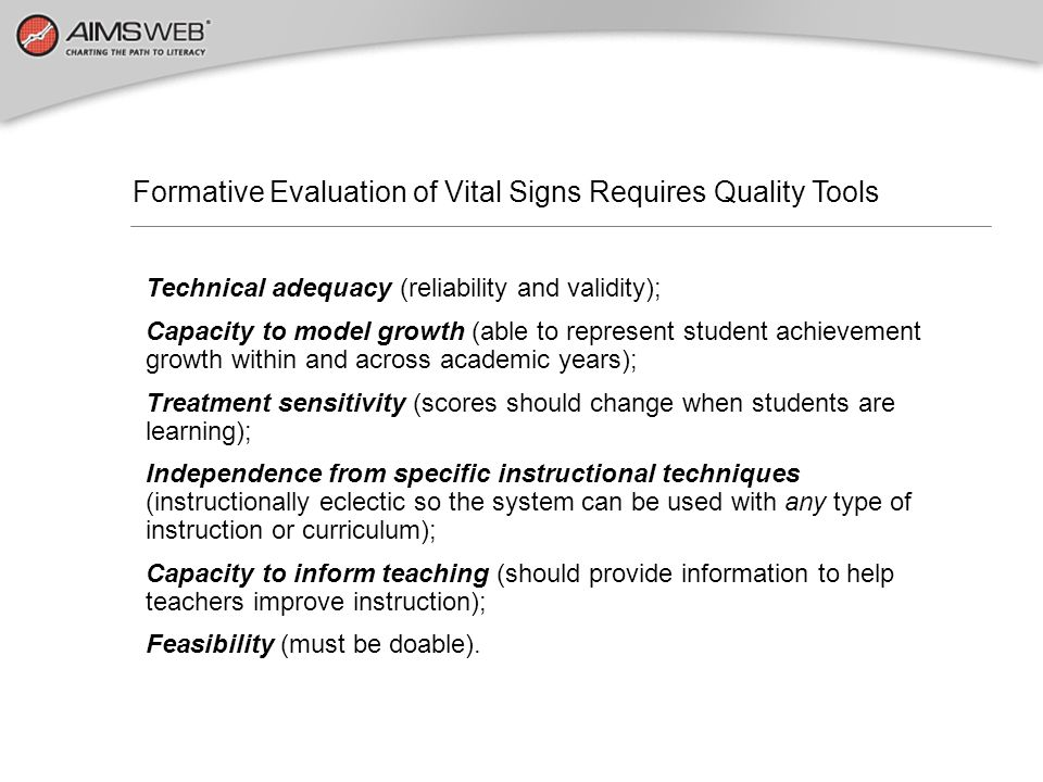 Formative Evaluation of Vital Signs Requires Quality Tools