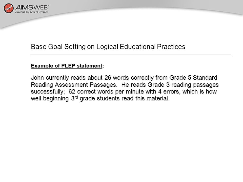 Base Goal Setting on Logical Educational Practices