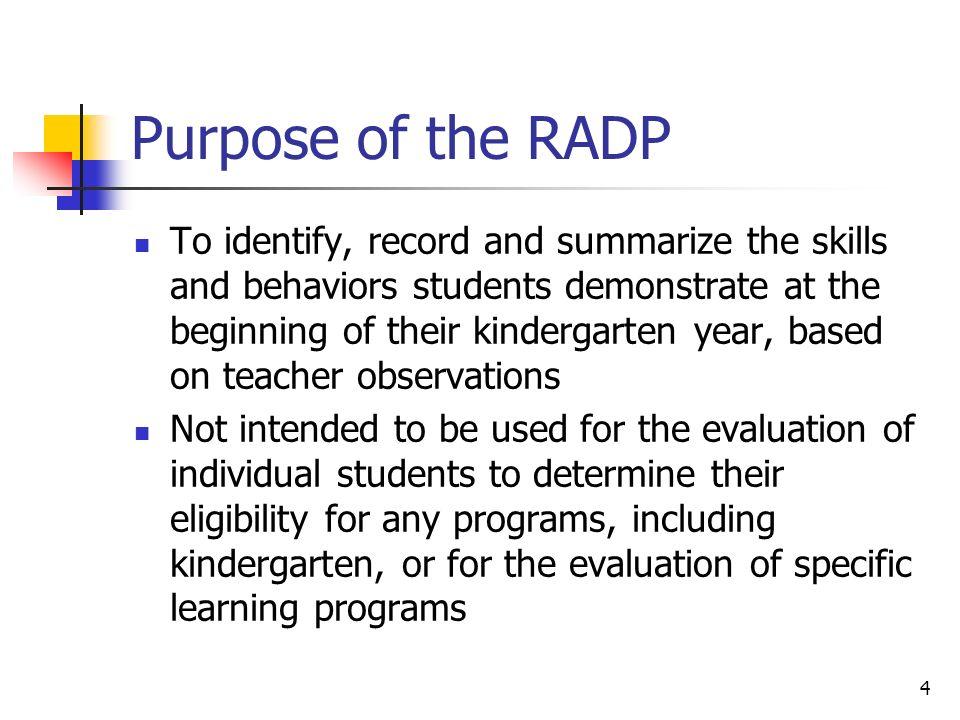 Purpose of the RADP