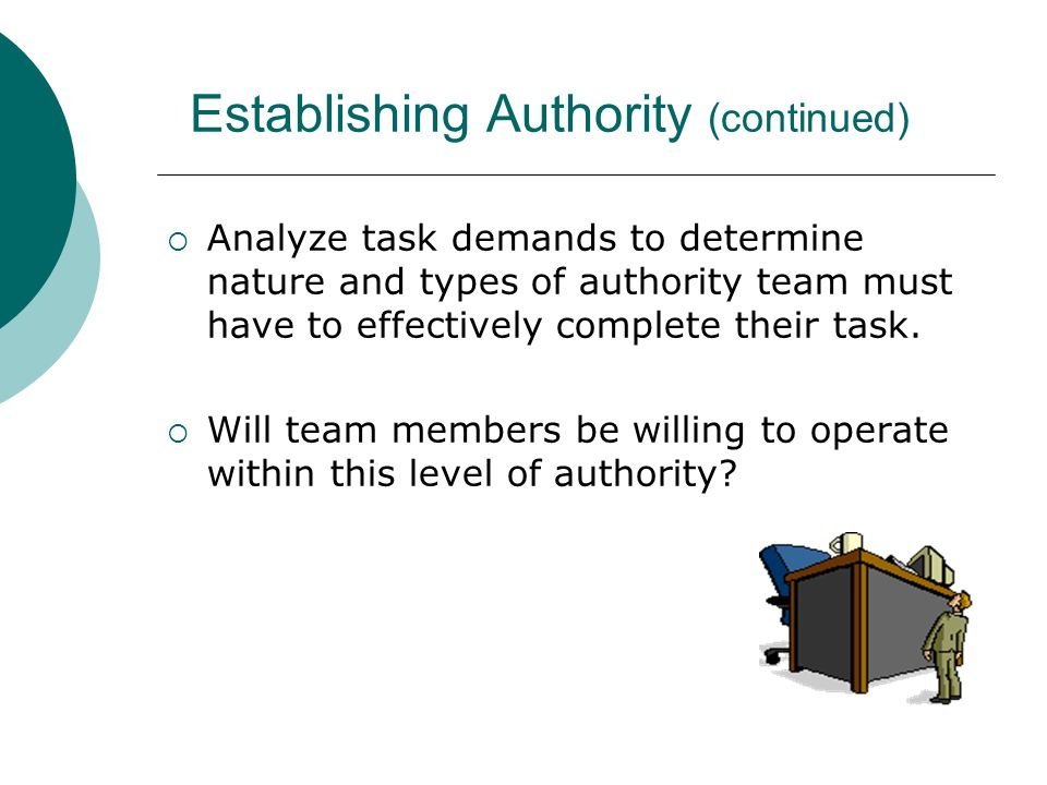 Establishing Authority (continued)