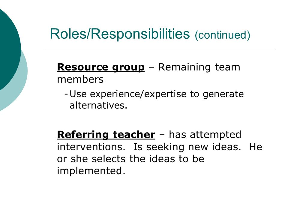 Roles/Responsibilities (continued)