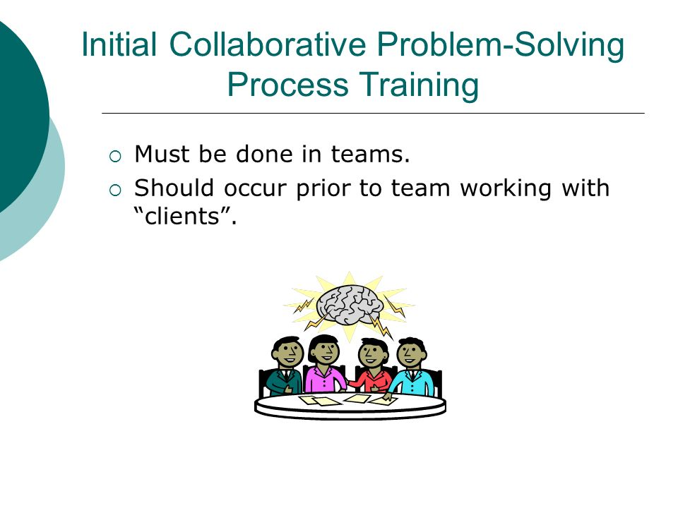 Initial Collaborative Problem-Solving Process Training