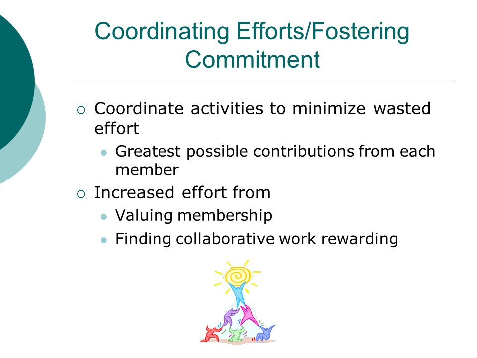 Coordinating Efforts/Fostering Commitment