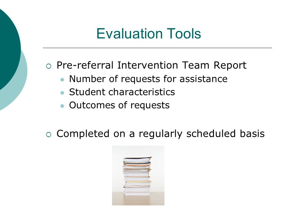 Evaluation Tools Pre-referral Intervention Team Report