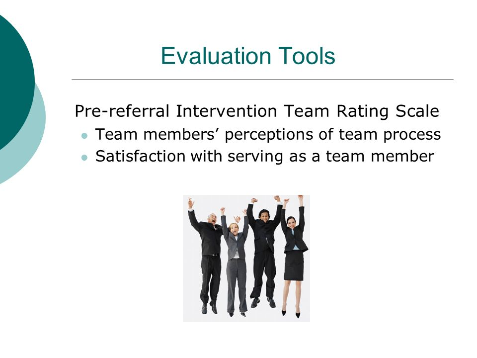Evaluation Tools Pre-referral Intervention Team Rating Scale