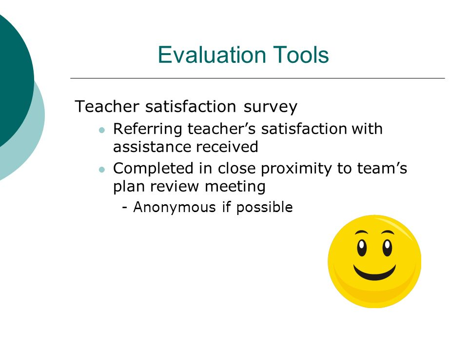 Evaluation Tools Teacher satisfaction survey
